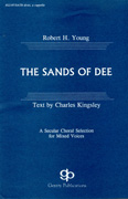 The Sands of Dee : SATB divisi : Robert H. Young : King's Singers : Sheet Music : 08738701 : 073999387018