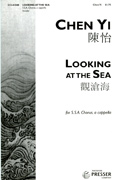 Looking at the Sea : SSA : Chen Yi : Sheet Music : 312-41848