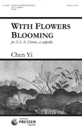 With Flowers Blooming : SSA : Chen Yi : Sheet Music : 312-41860