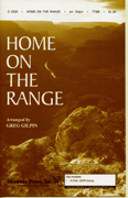 Home On The Range : TTBB : Greg Gilpin : Daniel E. Kelley : Sheet Music : 35009631 : 747510058922