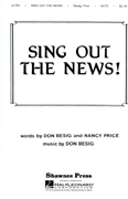 Sing Out The News! : TTBB : Don Besig : Sheet Music : 35020300