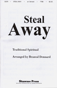 Steal Away : TTBB : Brazeal Dennard : Sheet Music : 35021808 : 747510009573
