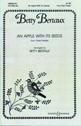 An Apple With Its Seeds : SSA : Betty Bertaux : Sheet Music : 48004010 : 073999931419