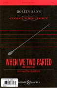 When We Two Parted : SATB : Doreen Rao : Sheet Music : 48004674 : 073999876031