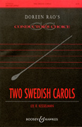 Two Swedish Carols : SATB : Lee Kesselman : Sheet Music : 48004776 : 073999425765