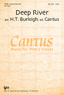 Deep River : TTBB : H T Burleigh : Traditional : Cantus : Songbook : 5583