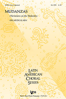 Mudanzas (Variations on the Malambo) : SATB : Oscar Escalada : Sheet Music : 8950 : 8402700083