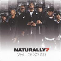 Naturally 7 : Wall of Sound : 00  1 CD : 602517950320 : UNUK1795032.2