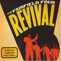 Fairfield Four : Revival : 00  1 CD :  : SFR 109