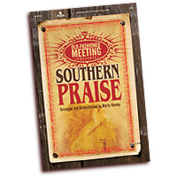Marty Hamby : Southern Praise : SATB : 01 Songbook :  : 645757209070 : 645757209070