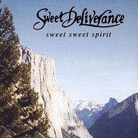 Sweet Deliverance : Sweet Sweet Spirit : 00  1 CD :