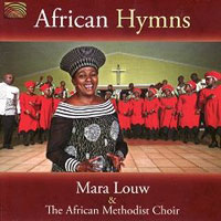 African Methodist Choir with Mara Louw : African Hymns : 00  1 CD :  : 2249