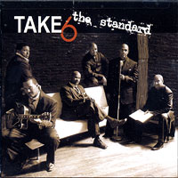 Take 6 : The Standard : 00  1 CD : 3142