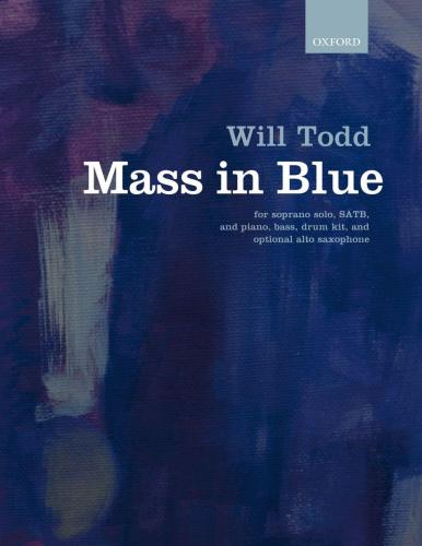 Will Todd : Mass in Blue : SATB : Songbook : 9780193400504