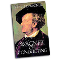 Richard Wagner : Wagner on Conducting : 01 Book :  : 9780486259321 : 06-259323
