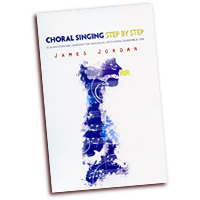 James Jordan : Choral Singing Step by Step : 01 Book : James Jordan :  : G-7934