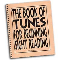 John M. Feierabend : The Book of Tunes for Beginning Sight-Reading : 01 Songbook : John M. Feierabend :  : G-5547
