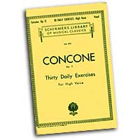 Giuseppe Concone : Thirty Daily Exercises for High Voice : Solo : Vocal Warm Up Exercises :  : 073999540307 : 50254030