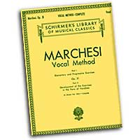 Mathilde Marchesi : The Marchesi Vocal Method : Solo : 01 Songbook :  : 073999608502 : 1423438736 : 50260850