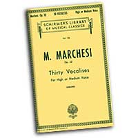Mathilde Marchesi : Thirty Vocalises for High or Medium Voice : Solo : Vocal Warm Up Exercises :  : 073999528800 : 50252880