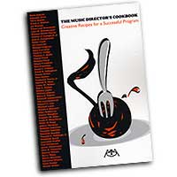 Various : The Music Director's Cookbook: Creative Recipes for a Successful Program : 01 Book :  : 073999473353 : 1574630393 : 00317149