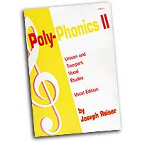 Joseph Reiser : Poly-Phonics II - Vocal Etudes for Grades 3-8 (Student Edition) : 01 Book :  : 4651S