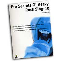 Bill Martin : Pros Secrets of Heavy Rock Singing : 01 Book : 654979049982  : 64-1860744370