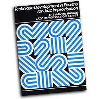 Ramon Ricker : Technique Develpment in Fourths for Jazz Improvisation : 01 Book :  : 029156200522  : 00-SB17
