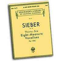Ferdinand Sieber : Vocalises - Alto : Solo : Vocal Warm Up Exercises :  : 073999528107 : 1458424243 : 50252810