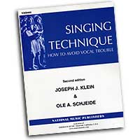 Joseph Klein & Ole Schjeide : Singing Technique - How To Avoid Vocal Trouble 2nd Edition : 01 Book :  : 638428010488 : 08761166