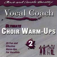 Chris and Carole Beatty : Ultimate Choir Warm Ups Vol 2 : 00  1 CD Vocal Warm Up Exercises :  : VCD 4201