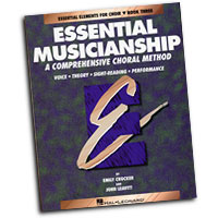 Emily Crocker & John Leavitt : Essential Musicianship: A Comprehensive Choral Method Book 3 : 01 Book : Emily Crocker :  : 073999401073 : 0793543541 : 08740107