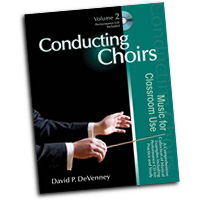 David P. DeVenney : Conducting Choirs Vol 2 - Music For Classroom Use : 01 Book & 1 CD : David P. DeVenney :  : 9781429117548 : 30/2559R