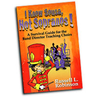 Russell Robinson : I Know Sousa, Not Sopranos! : 01 Book : Russell L. Robinson :  : 9781429103565 : 30/2359H