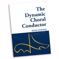 Royal Stanton : Dynamic Choral Conductor : 01 Book : Royal Stanton :  : 35005661