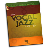 Paris Rutherford : The Vocal Jazz Ensemble : 01 Book & 1 CD : Paris Rutherford :  : 884088211523 : 1423455053 : 08748002