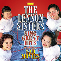 Lennon Sisters : Sing Great Hits & Sad Movies : 00  1 CD :  : 5055122112327 : SEPI1232.2
