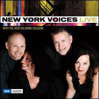 New York Voices : Live with the WDR Big Band Cologne : 00  1 CD : 753957216023 : PMO2160.2