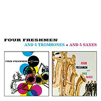 Four Freshmen : 5 Trombones / 5 Saxes : 00  1 CD :  : 8436542010900 : AISR4201090.2
