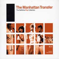 The Manhattan Transfer : Definitive Pop : 00  2 CDs : 74111