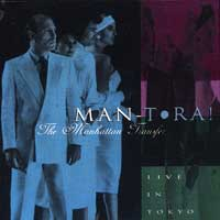 The Manhattan Transfer : Man-Tora! Live in Japan : 00  1 CD : 6332