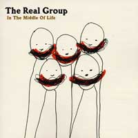 The Real Group : The Middle Of Life : 00  1 CD