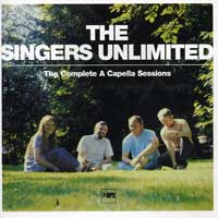 Singers Unlimited : The Complete A Cappella Sessions : 00  2 CDs