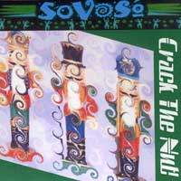 SoVoSo : Crack The Nut : 00  1 CD :