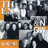 SoVoSo : Then and Now : 00  1 CD