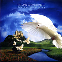 The Manhattan Transfer : The Chick Corea Songbook : 00  1 CD : 1819