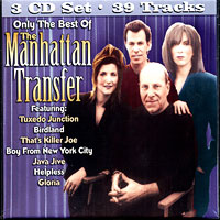 Manhattan Transfer : Only The Best of the Manhattan Transfer : 00  3 CDs : 1181