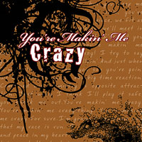 American River College Vocal Jazz Ensemble : You're Making Me Crazy : 00  1 CD : Arthur Lapierre