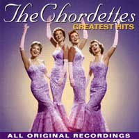 Chordettes : Greatest Hits : 00  1 CD : 77781