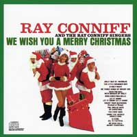 Ray Conniff Singers : We Wish You A Merry Christmas : 00  1 CD :  : 07464086922-8 : SNY8692.2